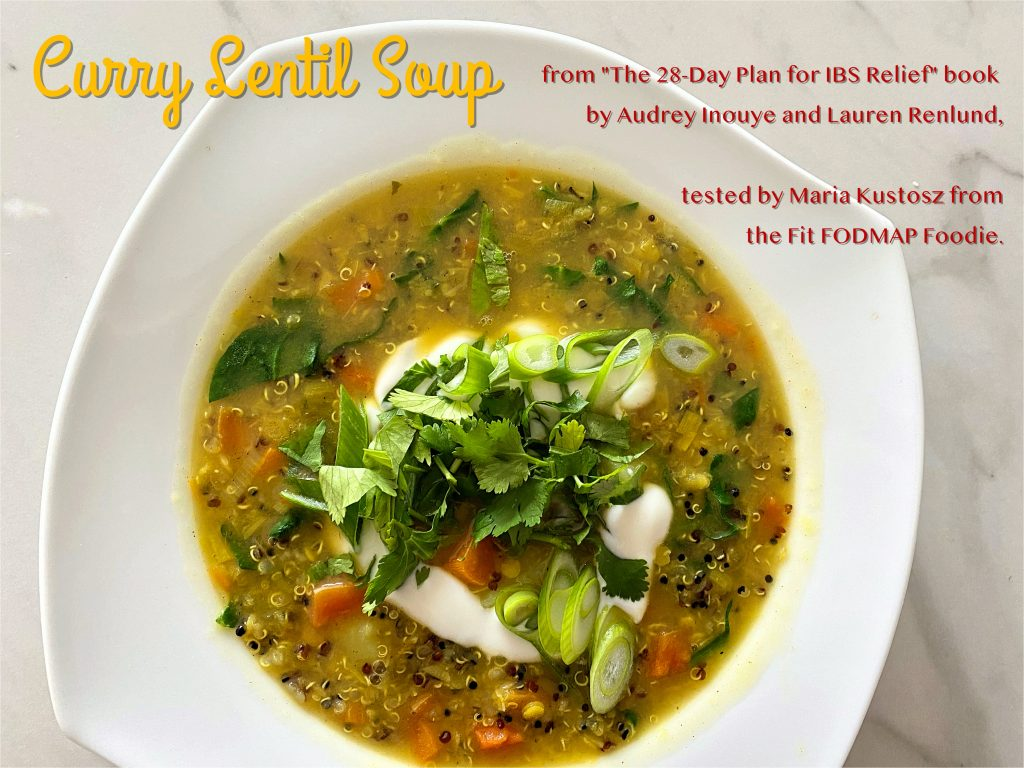 Curry Lentil Soup - from The 28-Day Plan for IBS...